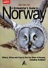 A Birdwarchers Guide to Norway